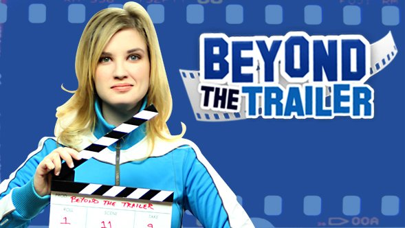 Beyond The Trailer